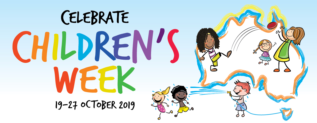 Celebrate Childrens Week, 20-28 October 2018