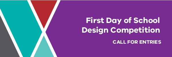 First Day of School Design Competition call for entries