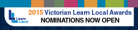 2015 Victorian Learn Local Awards Nominations Now Open