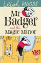 cover of Mr Badger and the Magic Mirror
